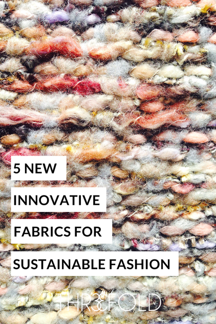 innovative sustainable fabrics