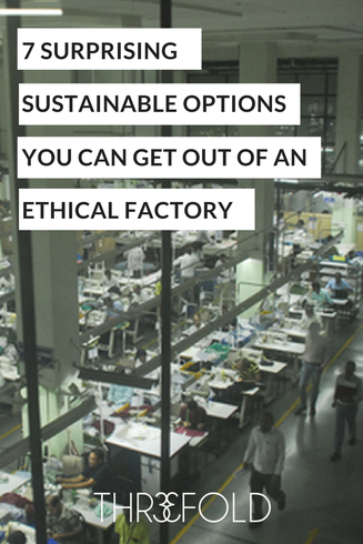 find an ethical garment factory