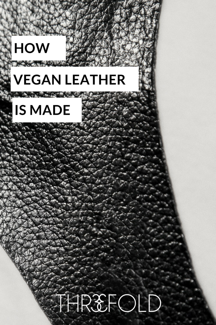 how vegan leather is made