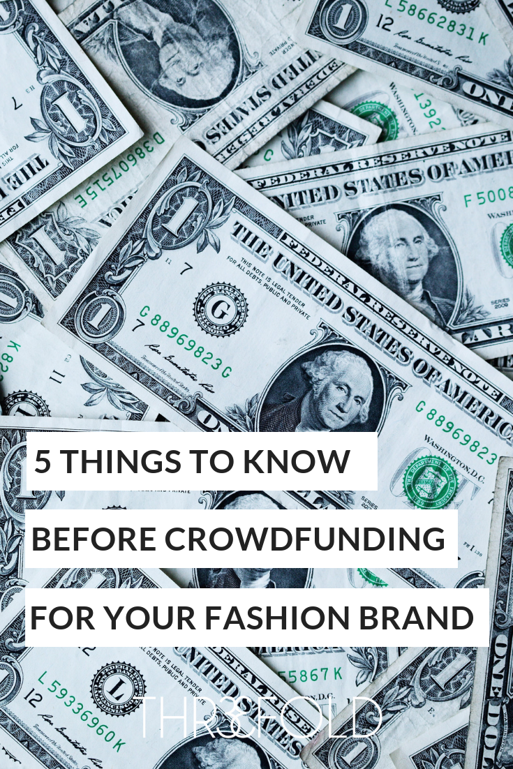 crowdfunding strategies for fashion brands