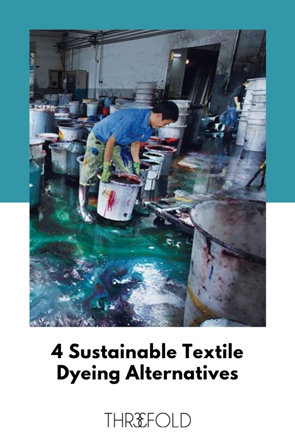 sustainable dyeing textile alternatives