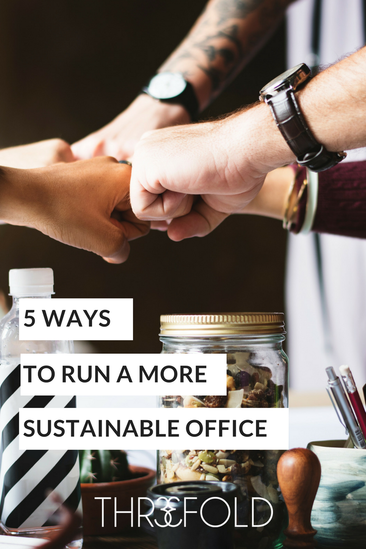 how to run a more sustainable office