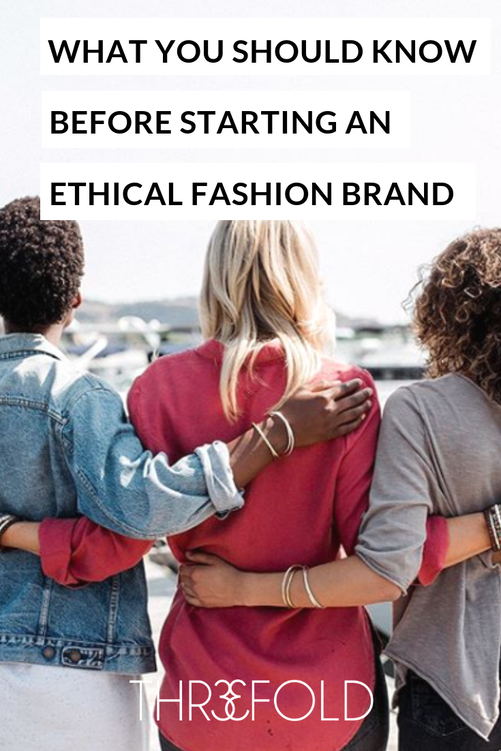 how to start an ethical fashion brand