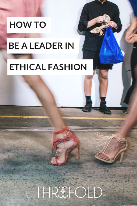 how to work in ethical fashion