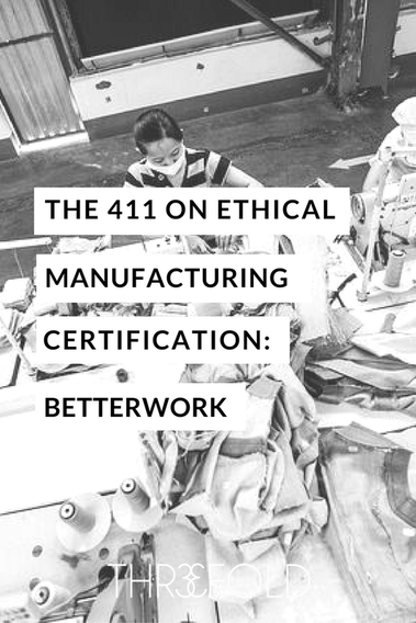 ethical manufacturing certification